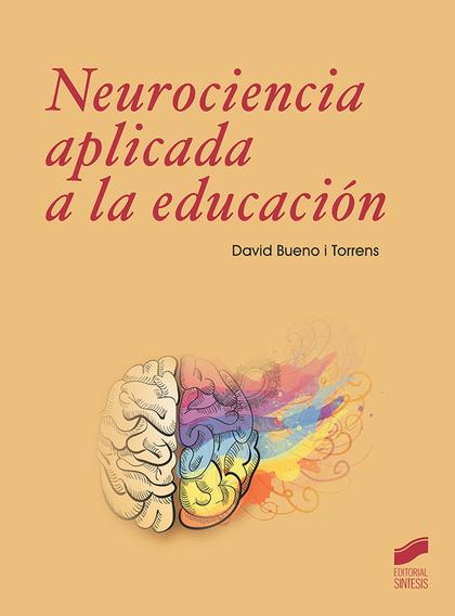 NEUROCIENCIA A APLICADA A LA EDUCACIÓN.
