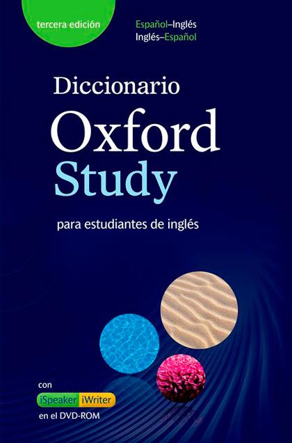 DICCIONARI OXFORD STUDY (+CD-ROM). BILINGUE 3ªEDICIÓN