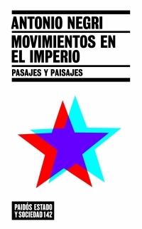 MOVIMIENTOS EN EL IMPERIO: PASAJES Y PAISAJES