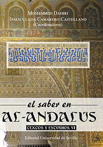 EL SABER EN AL-ANDALUS. TEXTOS Y ESTUDIOS, VI.