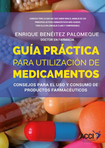 GUÍA PRÁCTICA PARA LA UTILIZACIÓN DE MEDICAMENTOS