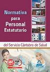 NORMATIVA PARA PERSONAL ESTATUTARIO, SERVICIO CÁNTABRO DE SALUD