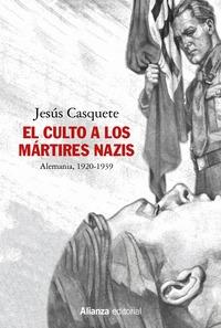 EL CULTO A LOS MÁRTIRES NAZIS                                                   ALEMANIA, 1920-