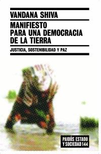 MANIFIESTO PARA UNA DEMOCRACIA DE LA TIERRA: JUSTICIA, SOSTENIBILIDAD Y PAZ