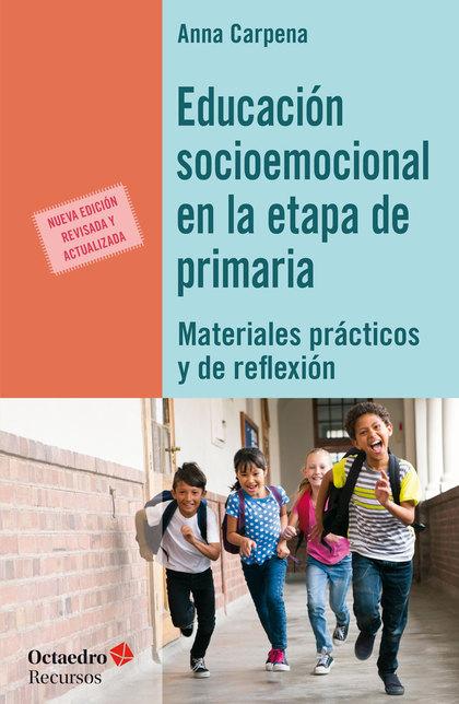 EDUCACIÓN SOCIOEMOCIONAL EN LA ETAPA DE PRIMARIA                                MATERIALES PRÇA