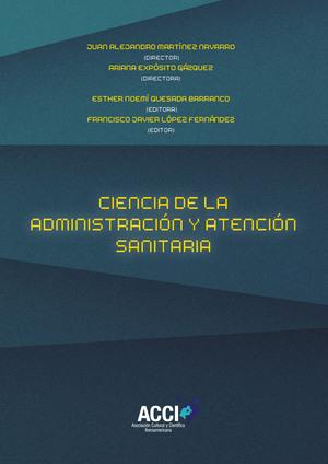 CIENCIA DE LA ADMINISTRACIÓN Y ATENCIÓN SANITARIA