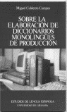 SOBRE ELABORACION DICCIONARIOS MONOLINGUES DE PRODUCCION