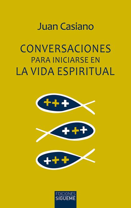 CONVERSACIONES PARA INICIARSE EN LA VIDA ESPIRITUAL