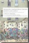 DESTRUCCIÓN Y CONSTRUCCIÓN DEL TERRITORIO. MEMORIA DE LUGARES ESPAÑOLES 2. ANDALUCÍA Y BARCELON