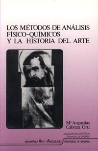 LOS METODOS DE ANALISIS FISICO-QUIMICOS Y LA HISTORIA DEL ARTE