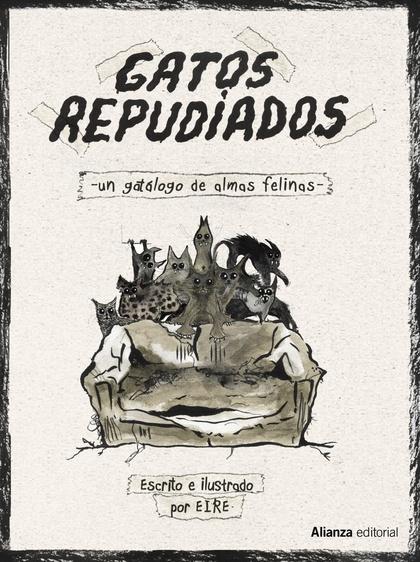 GATOS REPUDIADOS                                                                UN GATÁLOGO DE