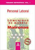MATRONAS PERSONAL LABORAL DE LA COMUNIDAD DE MADRID. TEMARIO ESPECÍFICO. VOLUMEN