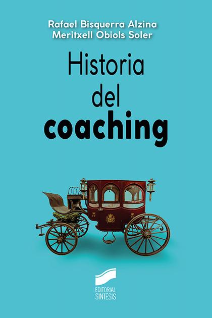 HISTORIA DEL COACHING.