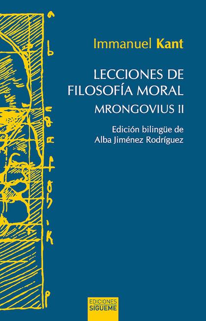 LECCIONES DE FILOSOFÍA MORAL                                                    MRONGOVIUS II