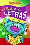 LA MAGIA DE LAS LETRAS