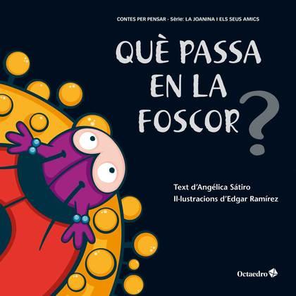 QUÈ PASSA EN LA FOSCOR?.