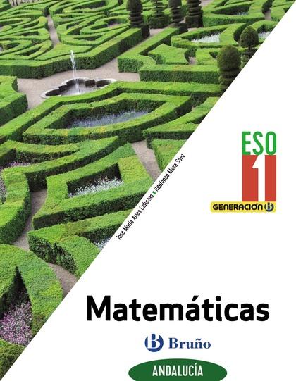 GENERACIÓN B MATEMÁTICAS 1 ESO ANDALUCÍA.
