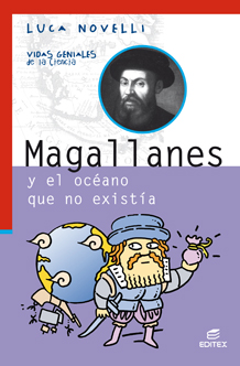 MAGALLANES Y EL OCÉANO QUE NO EXISTÍA.
