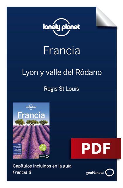 Francia 8_11. Lyon y valle del Ródano