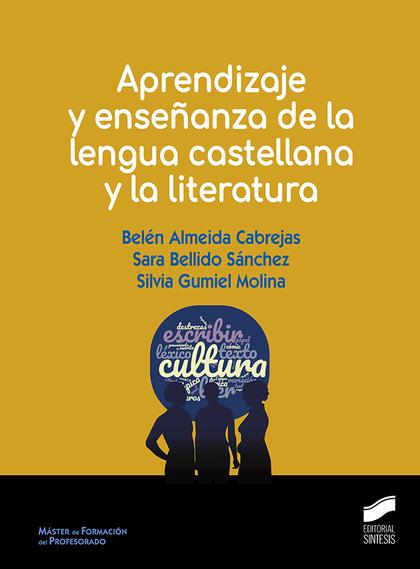 APRENDIZAJE Y ENSEÑANZA DE LA LENGUA CASTELLANA Y LA LITERATURA.