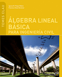 ÁLGEBRA LINEAL BÁSICA PARA INGENIERÍA CIVIL
