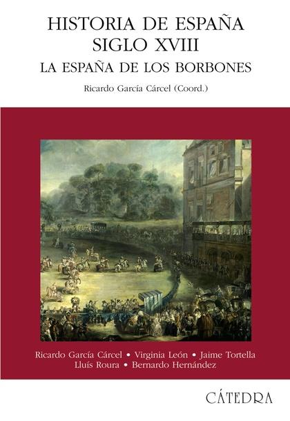 Historia de España. Siglo XVIII