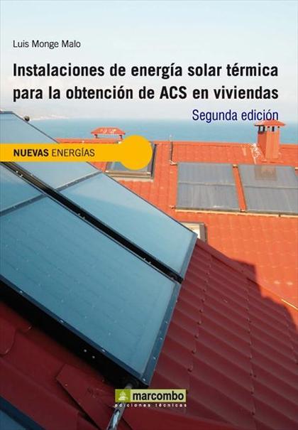 INSTALACIONES DE ENERGÍA SOLAR TÉRMICA PARA LA OBTENCIÓN DE ACS EN VIVIENDAS Y EDIFICIOS