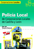 POLICÍA LOCAL DE CASTILLA Y LEÓN. TEST DEL TEMARIO GENERAL