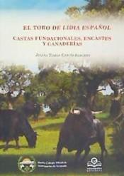 TORO DE LIDIA ESPAÑOL.