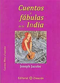 CUENTOS Y FÁBULAS DE LA INDIA
