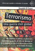 UNA GUERRA CIVIL GLOBAL. COMPRENDER LA VIOLENCIA Y EL MIEDO EN LA MODERNIDAD, LOS DESAFÍOS DEL