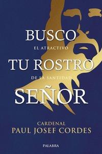BUSCO TU ROSTRO SEÑOR