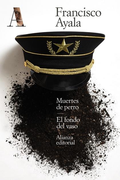 MUERTES DE PERRO. EL FONDO DEL VASO.