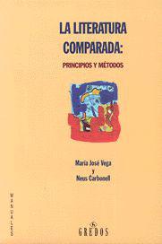 LA LITERATURA COMPARADA : PRINCIPIOS Y MÉTODOS