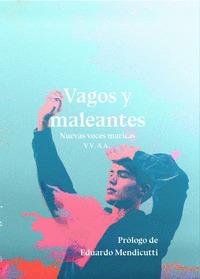 VAGOS Y MALEANTES