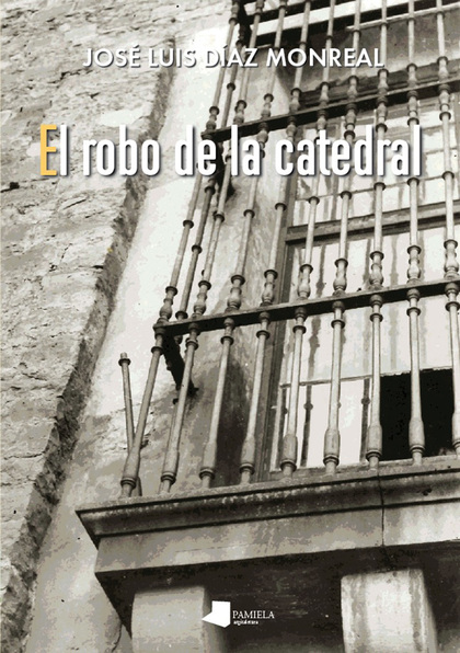 EL ROBO DE LA CATEDRAL.