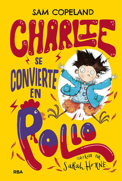 CHARLIE SE CONVIERTE EN POLLO.