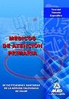 MÉDICOS DE ATENCIÓN PRIMARIA, INSTITUCIONES SANITARIAS DE LA AGENCIA VALENCIANA DE SALUD. TEST
