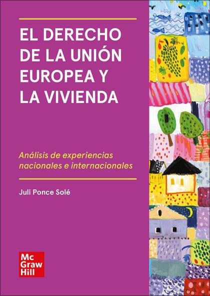 EL DERECHO DE LA UNION EUROPEA Y LA VIVIENDA (POD)