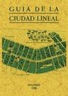 GUÍA DE LA CIUDAD LINEAL