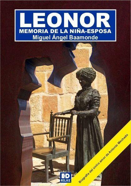 LEONOR MEMORIA DE LA NIÑA ESPOSA