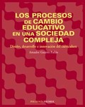 Los procesos de cambio educativo en una sociedad compleja