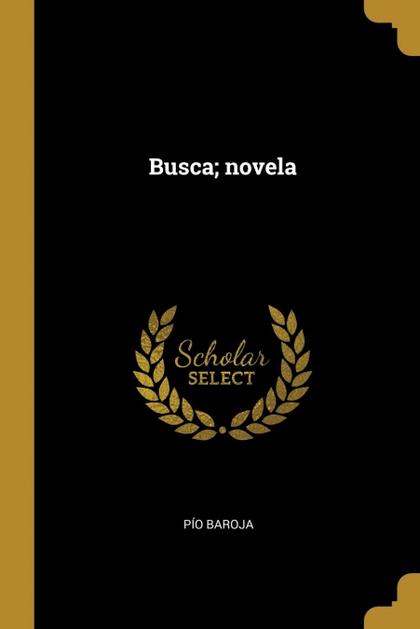 BUSCA; NOVELA.