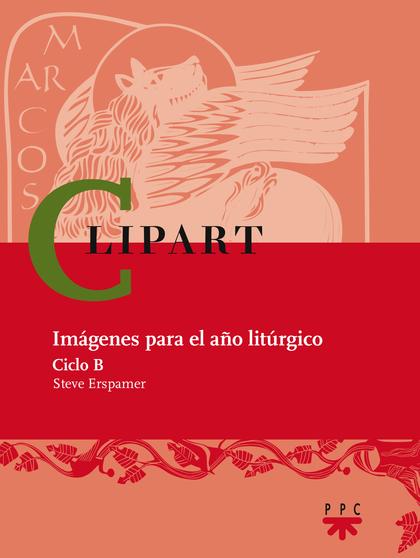 CLIP ART : IMÁGENES PARA EL AÑO LITÚRGICO. CICLO B