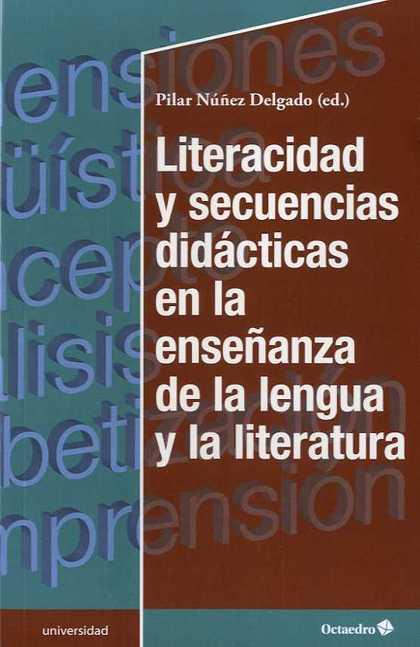 LITERACIDAD Y SECUENCIAS DIIDÁCTICAS EN LA ENSEÑANZA DE LA LENGUA Y LA LITERATUR