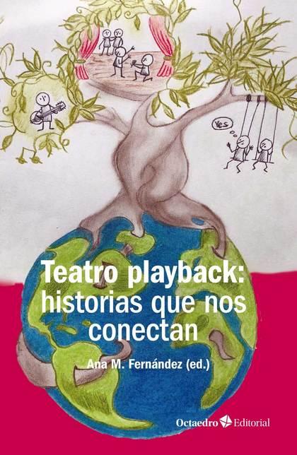 TEATRO PLAYBACK: HISTORIAS QUE NOS CONECTAN.