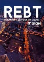 REBT CON TEST Y EJEMPLOS DE CÁLCULO. 3ªEDICIÓN