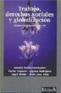TRABAJO, DERECHOS SOCIALES Y GLOBALIZACIÓN, ALGUNOS RETOS PARA EL SIGL
