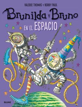 BRUNILDA Y BRUNO - EN EL ESPACIO.