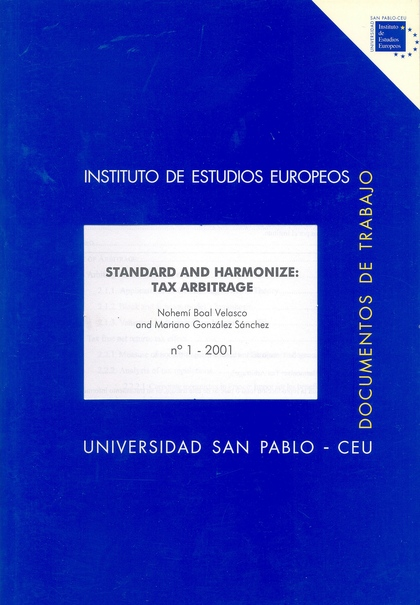 STANDARD AND HARMONIZE: TAX ARBITRAGE